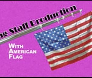 AMERICAN FLAG – FLAG STAFF PRODUCTION